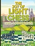 The Joy Of Light Chess: Level 1 (volume 1)-Murali, Mr. S.a.b.