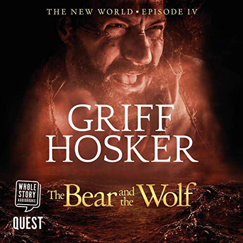 The Bear and the Wolf Audiobook By Griff Hosker cover art