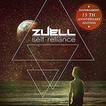 Self Reliance (Daydreaming 15Th Aniversary Edition)