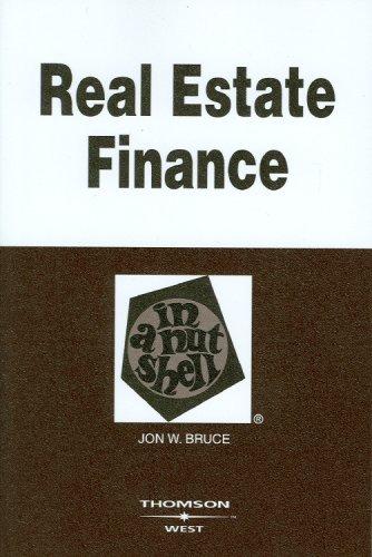 Real Estate Finance in a Nutshell (Nutshells)