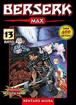 Berserk Max, Band 13: Bd. 13 (German Edition) por [Kentaro Miura]