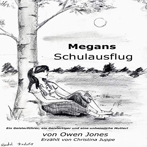 Megans Schulausflug [Megan's School Trip: A Spirit Guide, A Ghost Tiger, and One Scary Mother!]  By  cover art