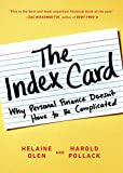 The Index Card: Why Personal Finance Doesn t Have to Be Complicated
