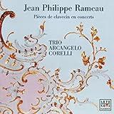 Jean Philippe Rameau: Pièces de clavecin en concerts
