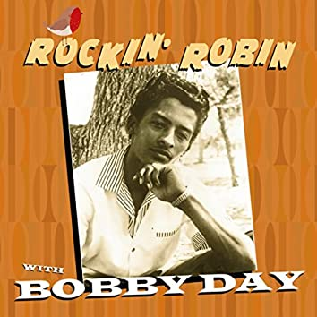 Rockin' Robin With Bobby Day