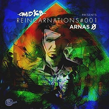 Reincarnations #001a (Omid 16B presents ARNAS D])