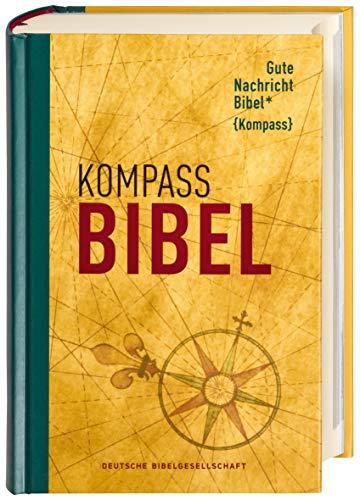 Gute Nachricht Bibel: Kompass Edition; Mit den Spätschriften des Alten Testaments