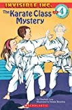 The Karate Class Mystery (Hello Reader (Level 4, No 5))