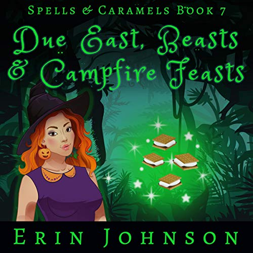 Due East, Beasts & Campfire Feasts  By  cover art