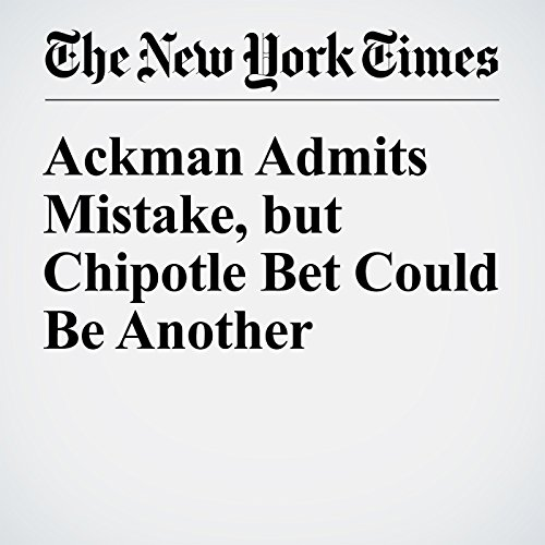 Ackman Admits Mistake, but Chipotle Bet Could Be Another audiobook cover art