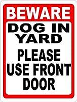 165新しいブリキの看板は庭の犬に注意してください。正面玄関をご利用ください。アルミニウム金属道路標識壁装飾8x12インチ