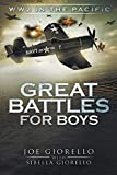 world war 2 books for kids - Great Battles for Boys: WW2 Pacific