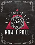 RPG D20 Dice roll Bordgame A4 Ruled Line Paper: Notebook with 120 Pages ca. A4 (8,5x11 in) RPG Dice Roleplaying game Dragon Pen and Paper Accessories Role Playing Games Tabletop play gifts