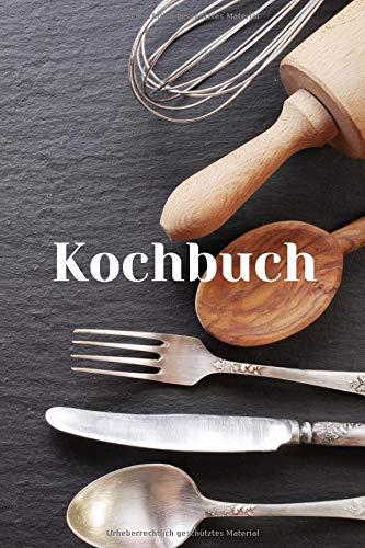 Kochbuch: Rezeptbuch Kochbuch Notizblock - Geschenk. Lustiger Spruch. 120 Rezeptbuch Seiten für Rezepte / 6x9 Zoll