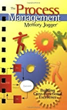 The Process Management Memory Jogger: Building Cross-Functional Excellence of Spi on 01 December 2008