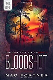 Bloodshot: Cam Derringer Book 2