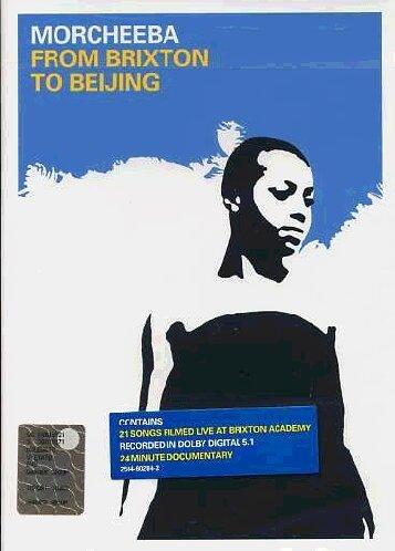 Morcheeba : Brixton to Beijing (2002)