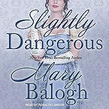 Slightly Dangerous Lib/E: 6 (Bedwyn Saga Lib/E)
