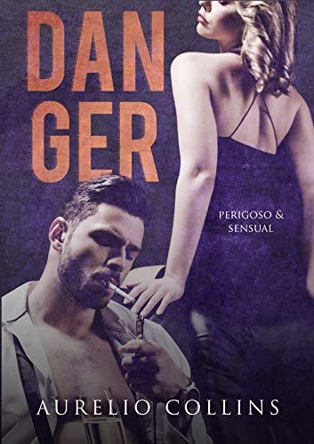 Danger: Perigoso & Sensual