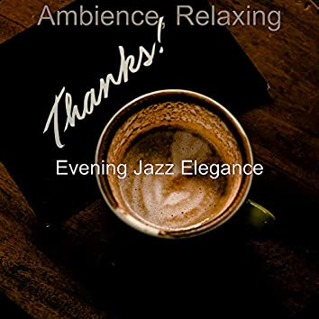 Ambience, Relaxing