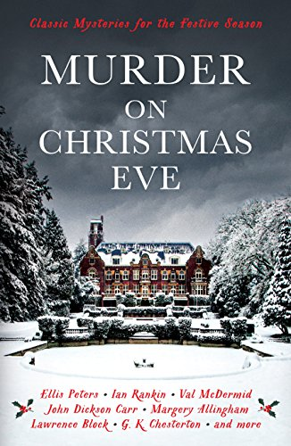 Murder On Christmas Eve: Classic Mysteries for the Festive Season (Vintage Murders) (English Edition)