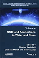 QGIS and Applications in Water and Risks (Qgis in Remote Sensing Set)