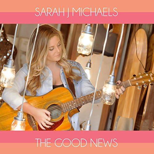 Sarah J Michaels