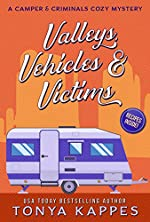 Valleys, Vehicles & Victims: A Camper & Criminals Cozy Mystery Series