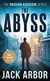 The Abyss: A Max Austin Thriller, Book #5 (The Russian Assassin)