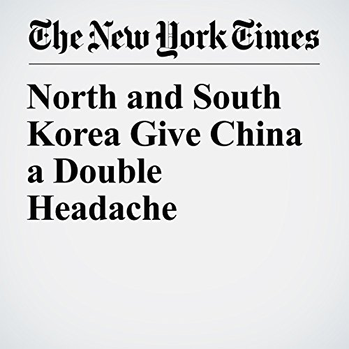 North and South Korea Give China a Double Headache copertina