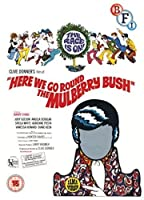 Here We Go Round the Mulberry [DVD]