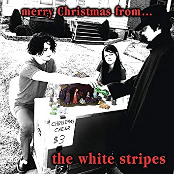 Merry Christmas From The White Stripes