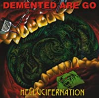 Hellucifernation by DEMENTED ARE GO (1999-08-03)