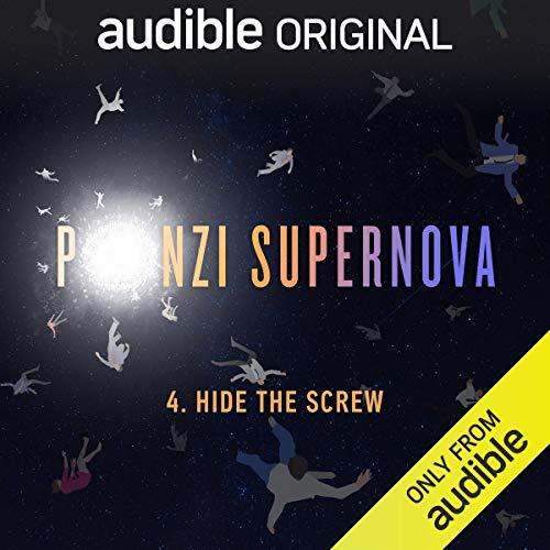 Ep. 4: Hide the Screw (Ponzi Supernova) copertina