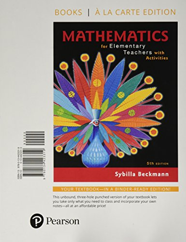 Compare Textbook Prices for Mathematics for Elementary Teachers with Activities, Books a la carte edition 5 Edition ISBN 9780134423319 by Beckmann, Sybilla