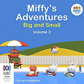 Miffy's Adventures Big and Small: Volume Three                   By:                                                                                                                                 Dick Bruna                               Narrated by:                                                                                                                                 full cast                      Length: 1 hr and 4 mins     Not rated yet     Overall 0.0