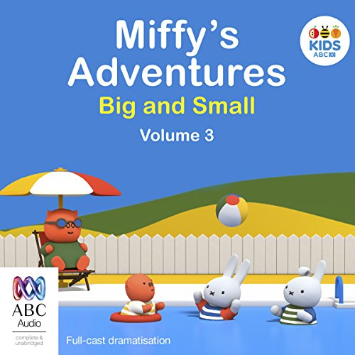 Miffy's Adventures Big and Small: Volume Three cover art
