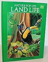 Land Life (Nature Pop-Ups) 0824984722 Book Cover