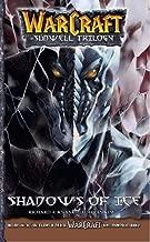WarCraft: The Sunwell Trilogy #2: Shadows of Ice (Warcraft: Blizzard Manga)