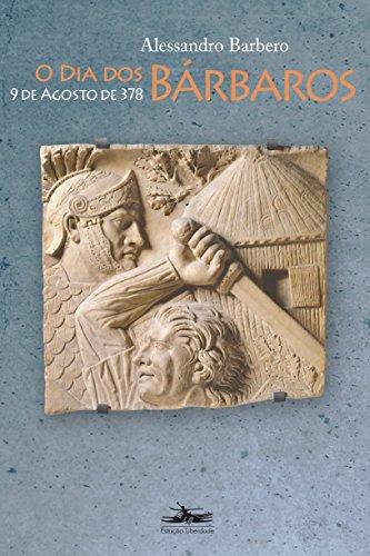 O dia dos bárbaros: 9 de agosto de 378