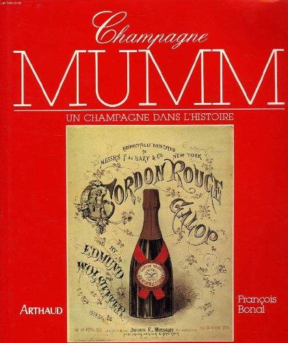 Champagne mumm : un champagne dans l'histoire (Beaux Livres)