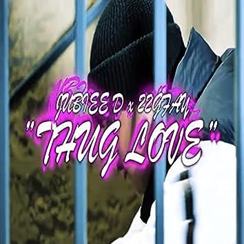 Thug Love (feat. 22Gfay)