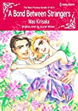 A Bond Between Strangers: Harlequin comics (The Most Precious Bundle of All Book 2) (English Edition)