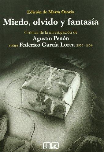 MIEDO OLVIDO Y FANTASIA (FEDERICO GARCIA LORCA) (Lv (comares))
