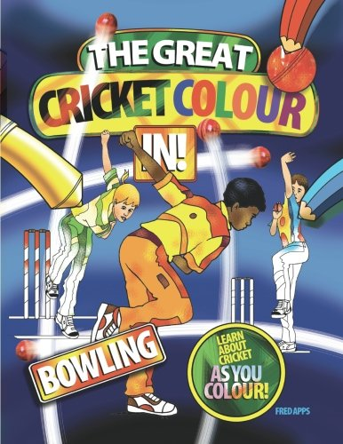The Great Cricket Colour In: Bowling
