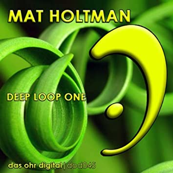 Deep Loop One