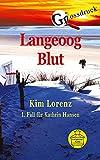Langeoog Blut Grossdruck: 1. Fall für Kathrin Hansen