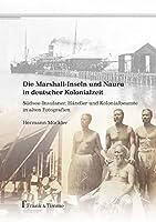 Mueckler, H: Marshall-Inseln und Nauru in deutscher Kolonialz