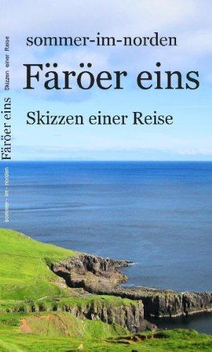 Färöer eins: Skizzen einer Reise