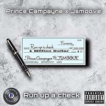 Run Up A Check (feat. Jsmoove)